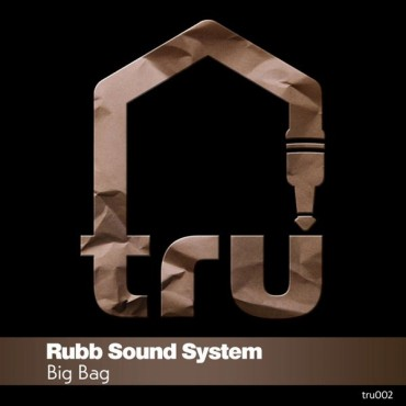 Rubb Sound System – Big Bag