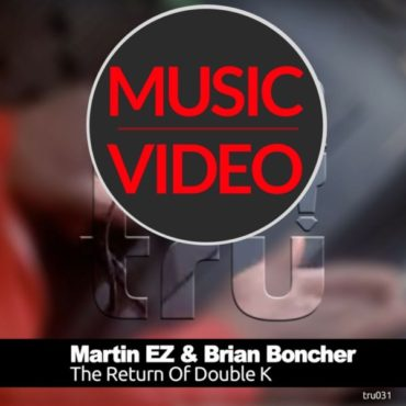 MUSIC VIDEO – THE RETURN OF DOUBLE K