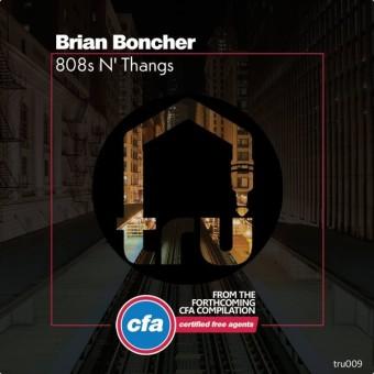 Brian Boncher – 808's N' Thangs