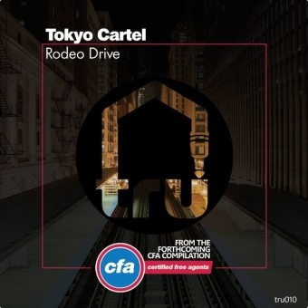 Tokyo Cartel – Rodeo Drive