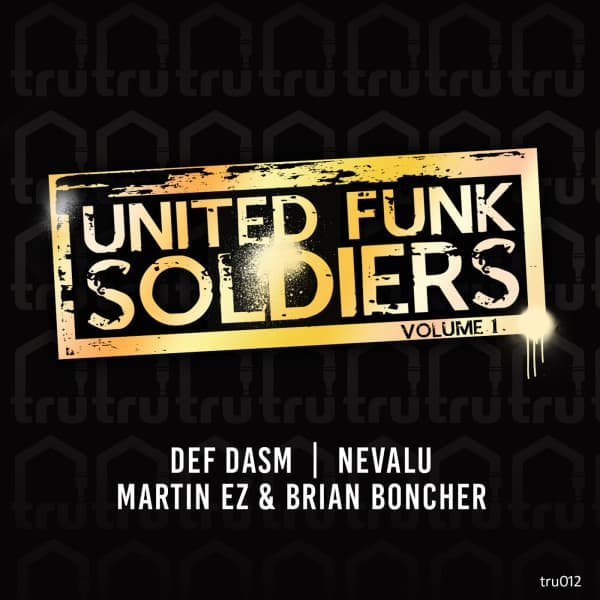 UNITED FUNK SOLDIERS Volume 1