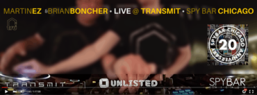 Martin EZ & Brian Boncher LIVE from TRANSMIT at SPY BAR Chicago