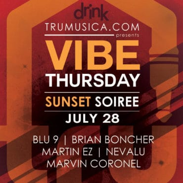 VIBE Thursday | SUNSET SOIRRE presented by Trumusica.com