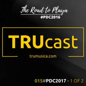 TRUcast 015 – #PDC2017 – 1 OF 2