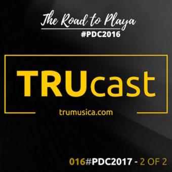TRUcast – #PDC2017 Part 2 Of 2