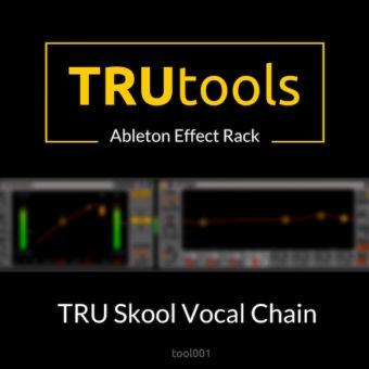 TRU Skool Vocal Chain – Ableton Effect Rack