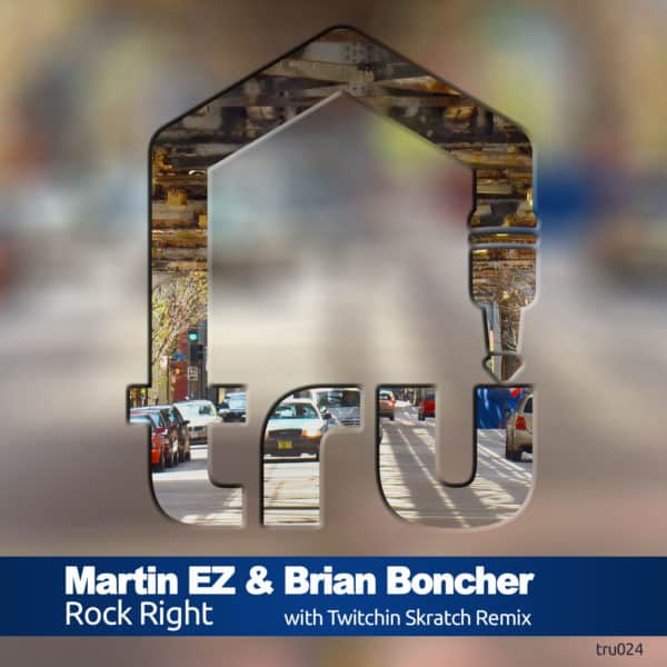 "NOW AVAILABLE : TRU024 – ""Rock Right"""