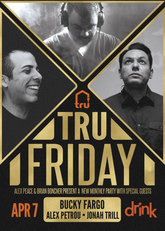 TRU Friday April 7th @ Drink Nightclub