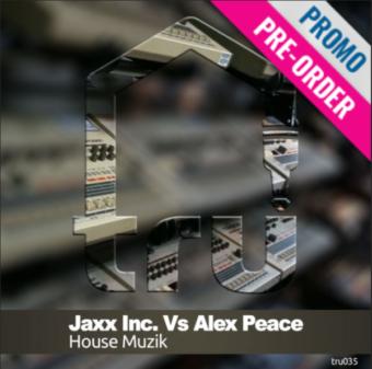TRU035 – JAXX INC. Vs ALEX PEACE