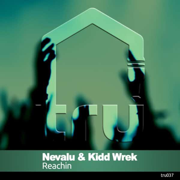 TRU037 – Nevalu & Kidd Wrek