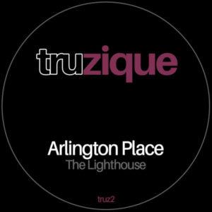 TRUZ2 – Arlington Place – The Lighthouse   Traxsource Promo