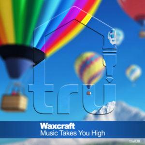 TRU038 – Waxcraft