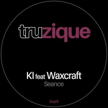 TRUz4 – KI feat Wxcraft – Seance