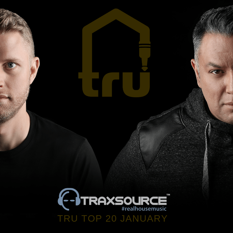 Tru Top 20 Traxsource Chart – January