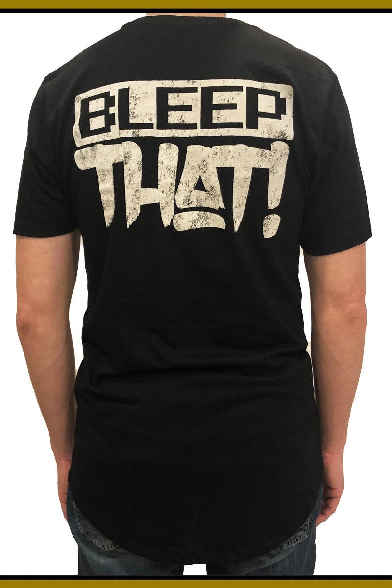 BLEEPTHAT! Long Body T-shirt