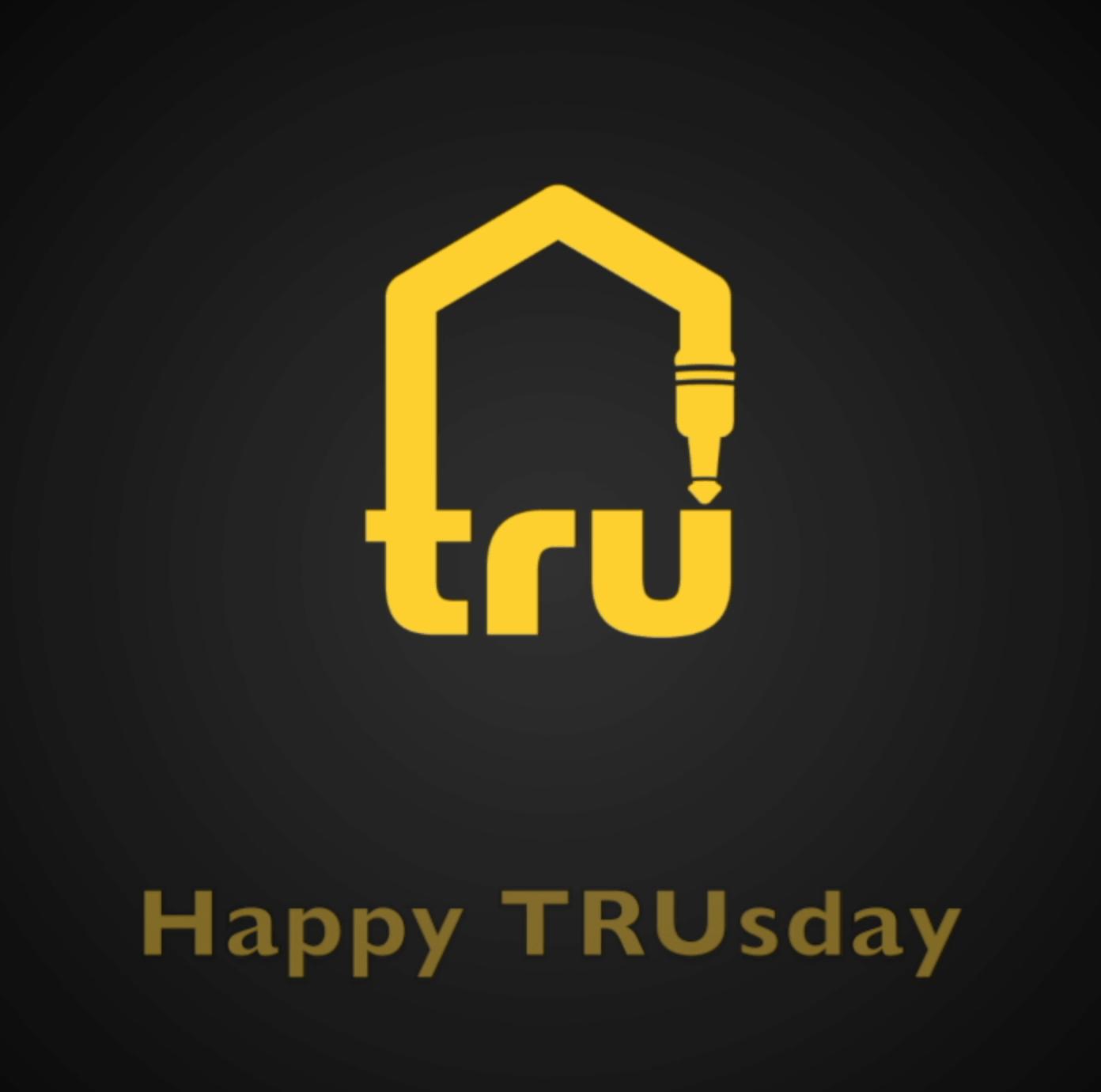 Happy TRUsday – Feb 26, 2019