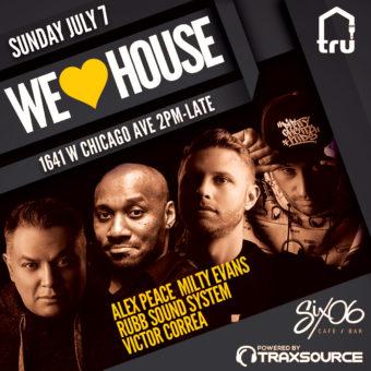We Love House | Jul 7 West Fest Weekend