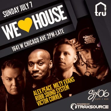We Love House | Jul 7 West Fest Weekend