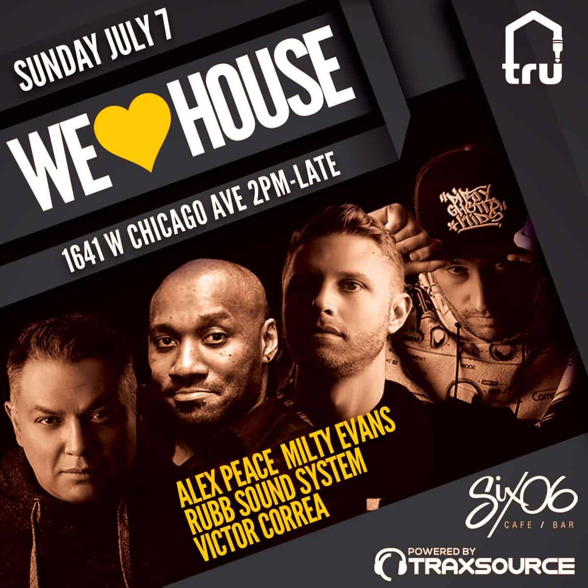 We Love House   Jul 7 West Fest Weekend