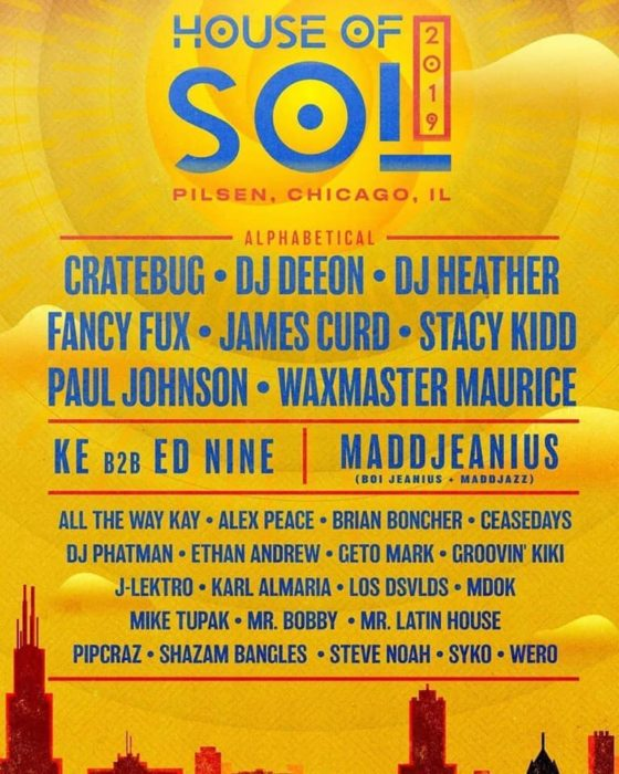 House Of Sol Festival – Chicago, IL.