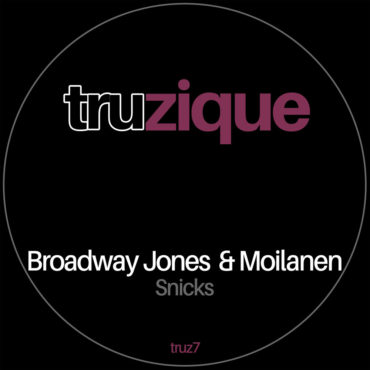 Broadway Jones & Moilanen – Snicks AVAILABLE 8/2 TRAXSOURCE