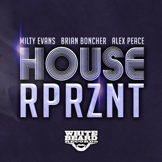 HOUSE RPRZNT | Whitebeard Records