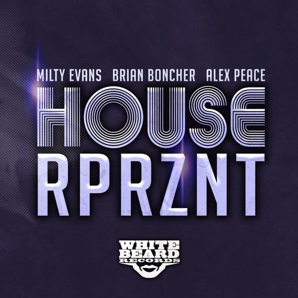 HOUSE RPRZNT | Traxsource Exclusive 8/23
