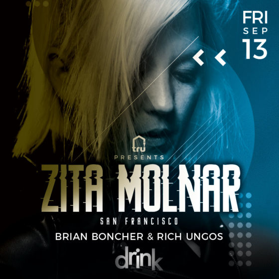 Friday Sep 13 Drink Nightclub Tru pres Zita Molnar