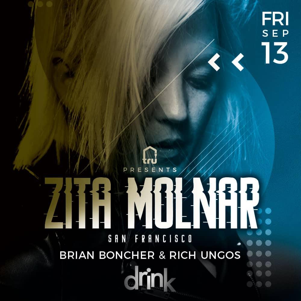 Friday Sep 13 Drink Nightclub Tru pres Zita Molnar