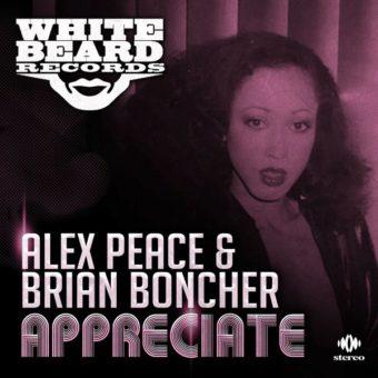 Alex Peace & Brian Boncher – Appreciate (Whitebeard Records)