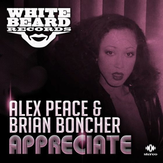 Alex Peace & Brian Boncher – Appreciate (Whitebeard Records)