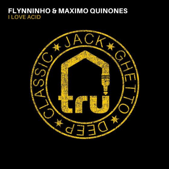 Flynninho & Maximo Quinones – I Love Acid