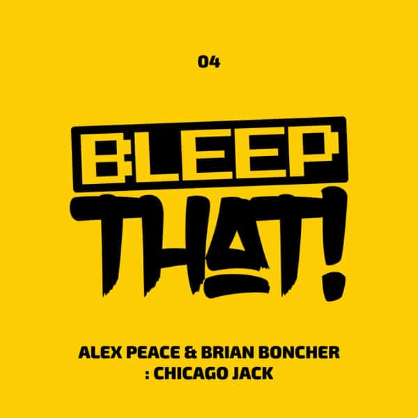 Alex Peace & Brian Boncher – Chicago Jack
