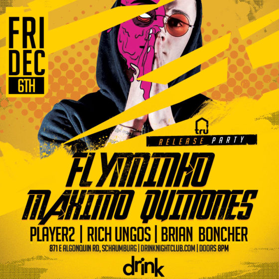 Friday Dec 6th – TRU Release Party @ Drink Nightclub