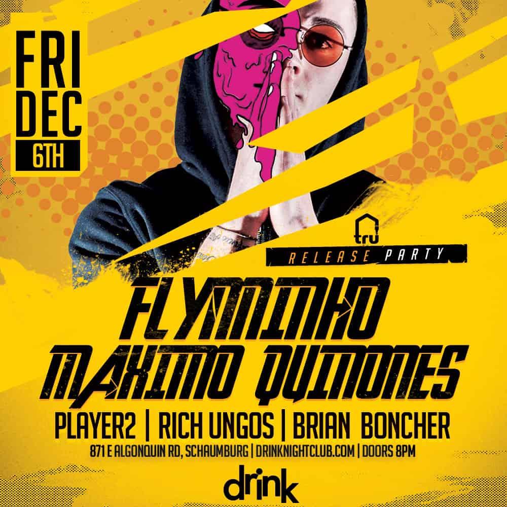 Friday Dec 6th – TRU Release Party @ Drink Nightclub