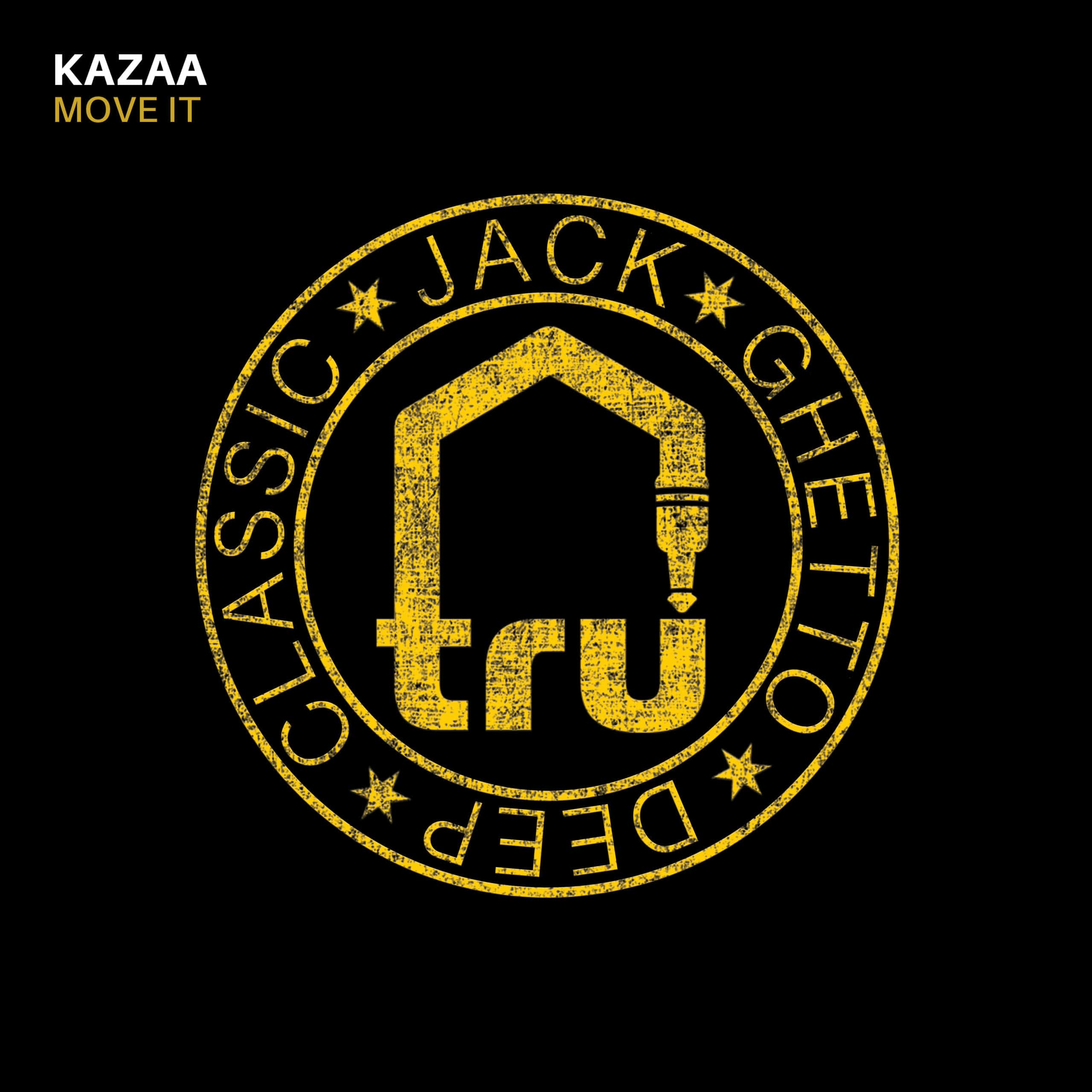 TRU058 – Kazaa – Move It
