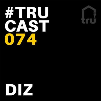 TRUcast 074 – Diz
