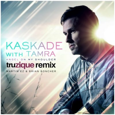 Kaskade – Angel On My Shoulder (Martin EZ & Brian Boncher Truzique Remix)