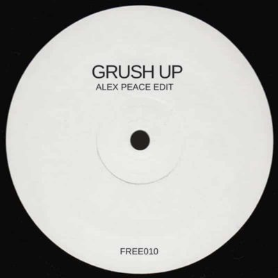 Grush UP (Alex Peace Edit)
