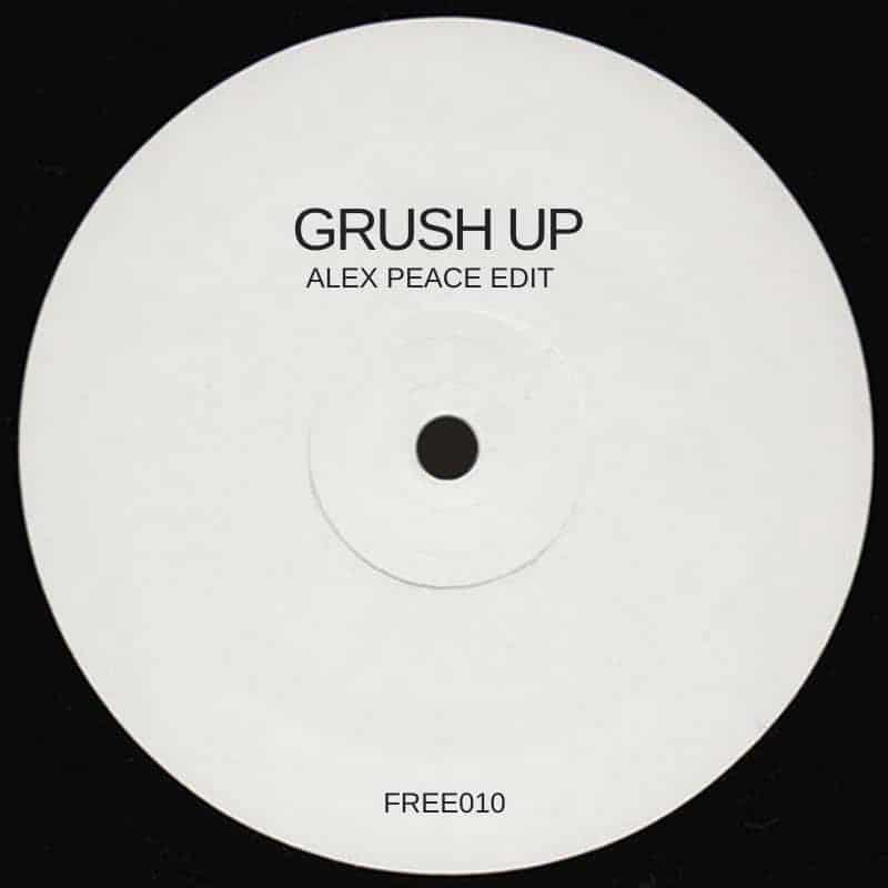Grush UP (Alex Peace Edit)