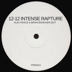 12-12 Intense Rapture (Alex Peace & Brian Boncher Edit)