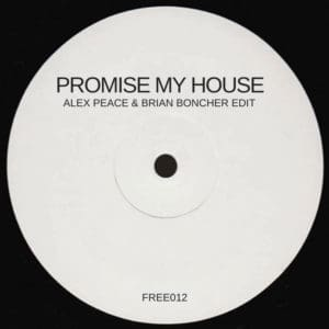 Promise My House (Morrillo x Delvig Alex Peace & Brian Boncher Edit)