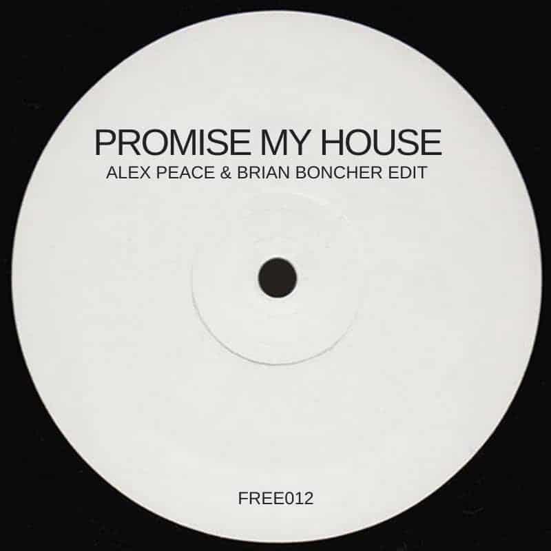 Promise My House (Morrillo x Delvig Alex Peace & Brian Boncher Edit)