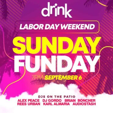 Sunday Funday! Labor Day Weekend