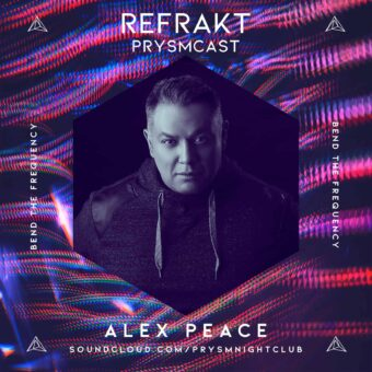Alex Peace – Prysmcast Mix Exclusive