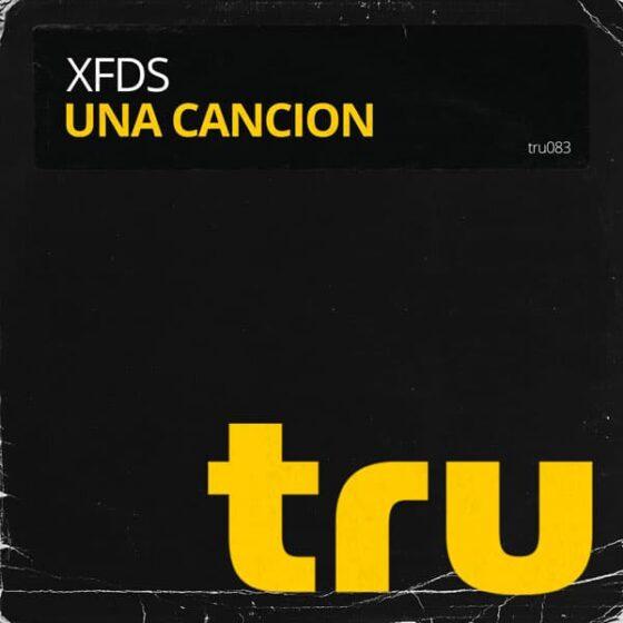 TRU083 XFDS – Una Cancion